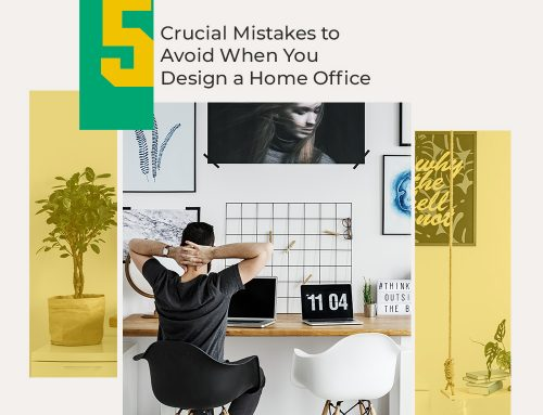 Design a Home Office : 5 Crucial Mistakes to Avoid
