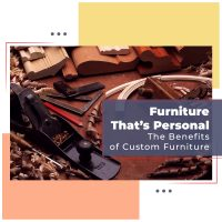 Benefits of custom furniture - Blog cover