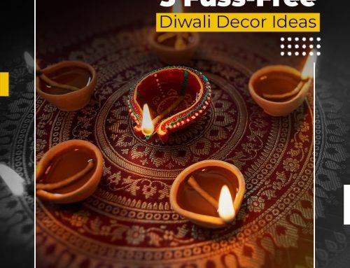 5 Fuss-Free Diwali Decor Ideas