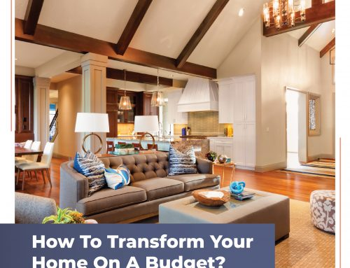 How to Transform Your Home On A Budget?