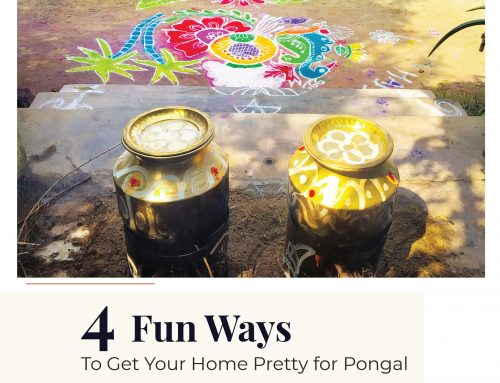 4 Fun Ways To Get Your Home Pretty for Pongal