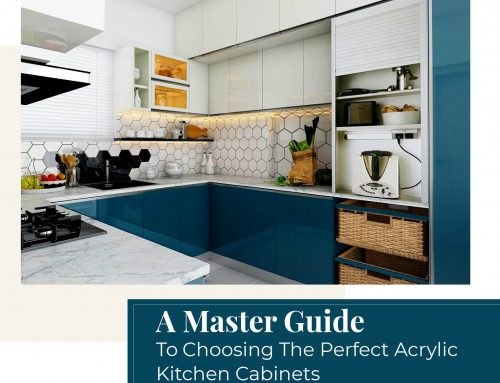 A Master Guide To Choosing The Perfect Acrylic Kitchen Cabinets