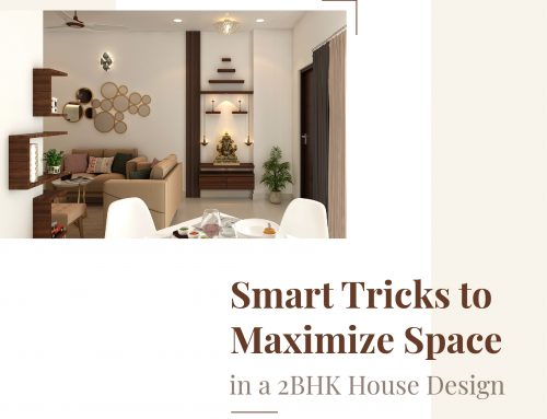 Smart Tricks to Maximize Space in a 2BHK House Design
