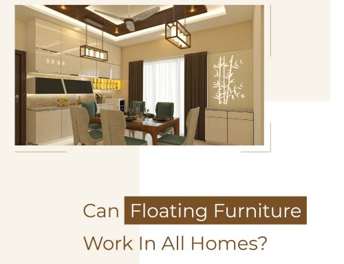 Can Floating Furniture Work In All Homes?